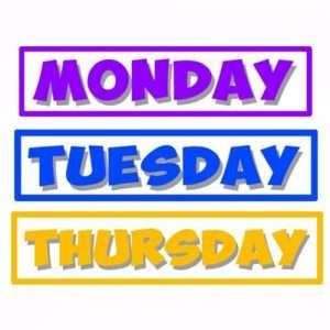 Monday Tuesday Thursday graphic